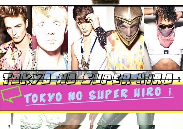 TOKYO NO SUPER HIRO